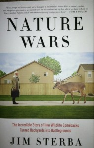 Nature Wars by Jim Sterba. Photo by Stephen M. Vantassel
