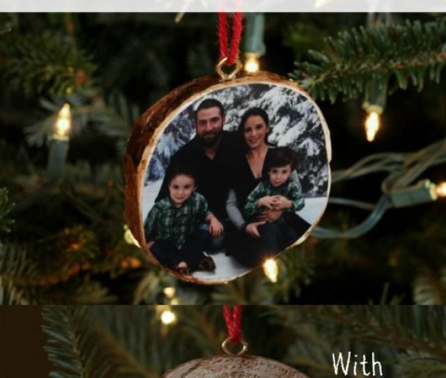 Diy Homemade Wood Slice Family Photo Christmas Ornament