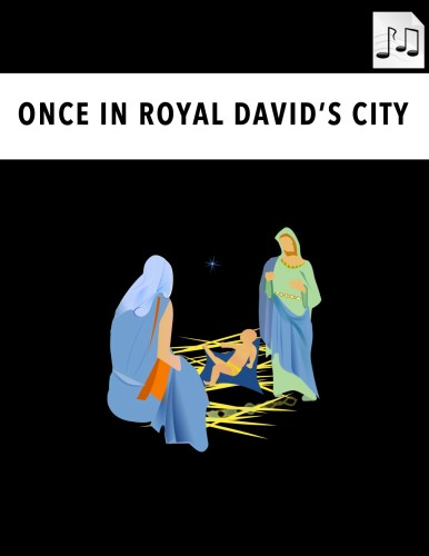Once in Royal David's City Sheet Music