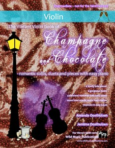 The Vibrant Violin book of Champagne and Chocolate
