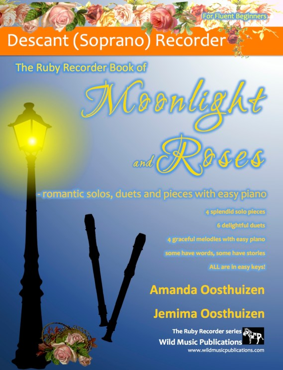 The Ruby Recorder Book of Moonlight and Roses