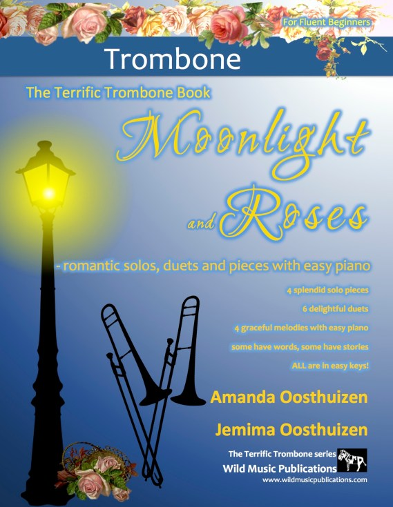 The Terrific Trombone Book of Moonlight and Roses
