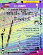 The Brilliant Bassoon Music Theory Book 2 - US Terms