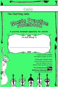 The Chortling Cello Music Practice Notebook