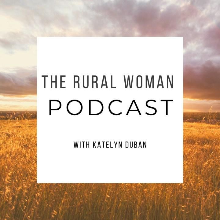 Trailer: Introduction to The Rural Woman Podcast
