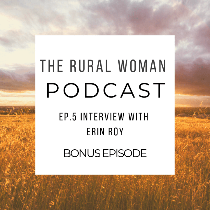 The Rural Woman Podcast – BONUS Episode