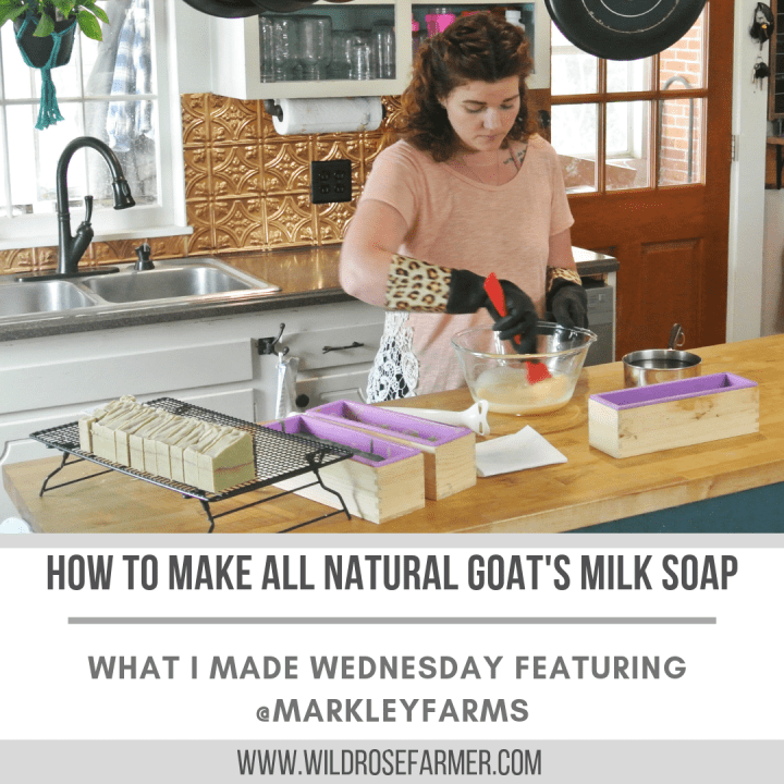 How to Make All Natural Goat's Milk Soap