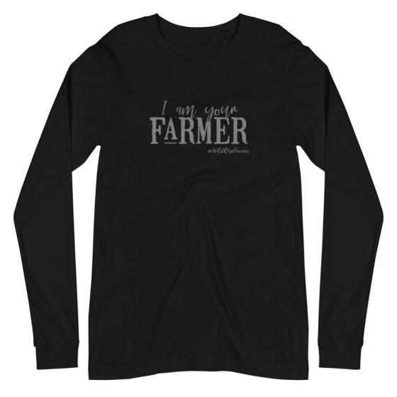 I Am Your Farmer Unisex Long Sleeve Black