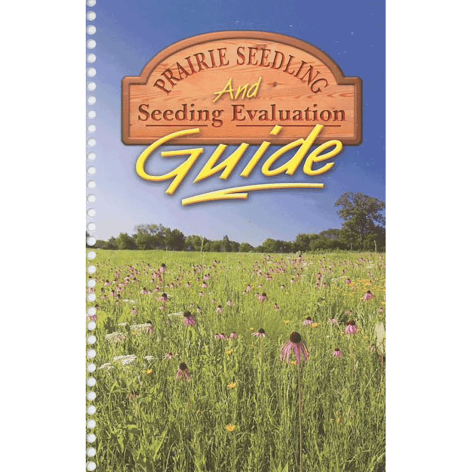Prairie Seedling and Seedling Evaluation Guide