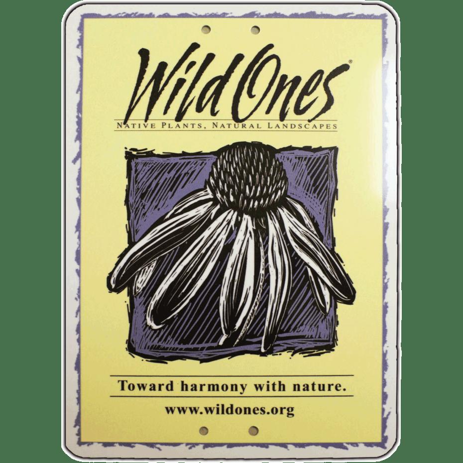 Wild Ones Yard Sign