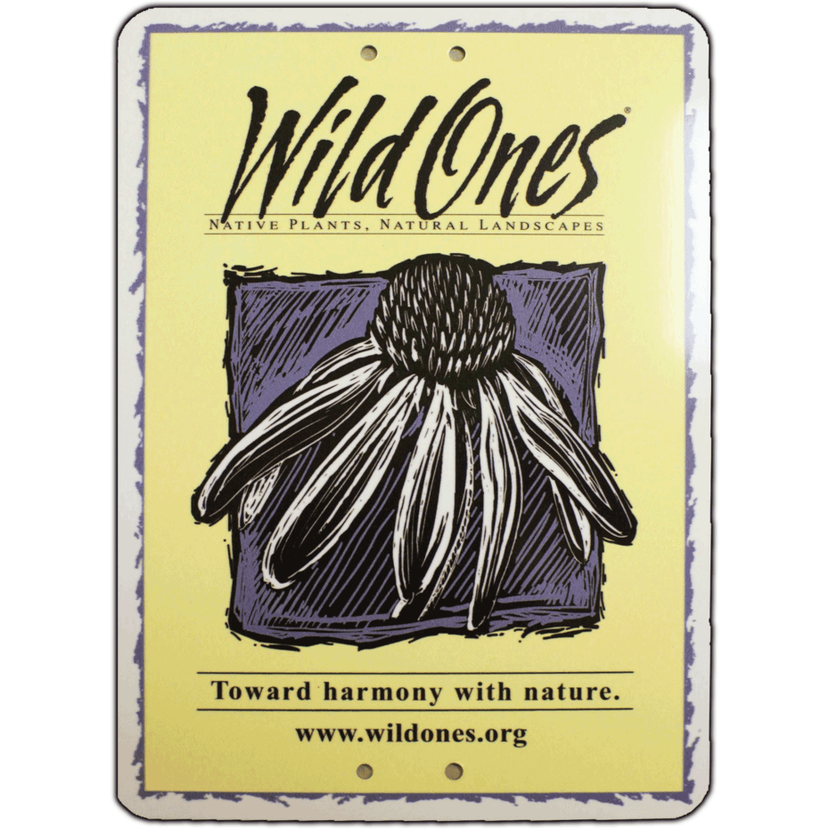Wild Ones Yard Sign