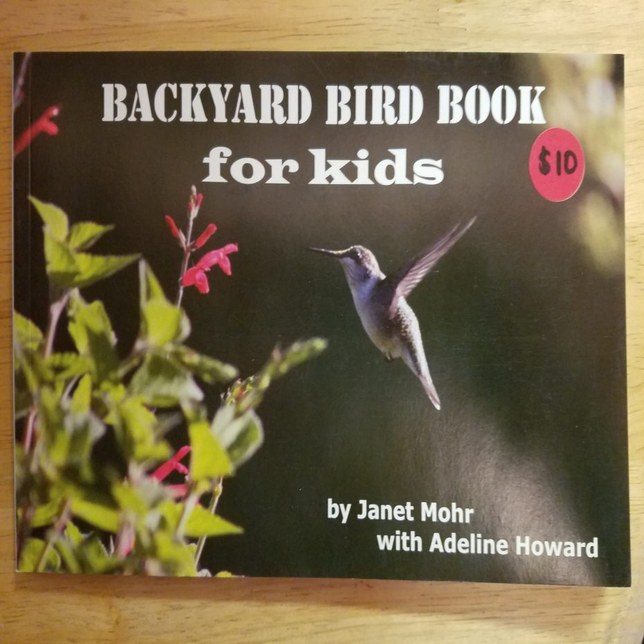 Backyard Bird Book for kids, by Janet Mohr with Adeline Howard