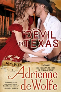 Historical Romance, Western Romance, Adrienne deWolfe, Lady Law and the Gunslinger, Dance to the Devil's Tune, Devil Plays with Fire