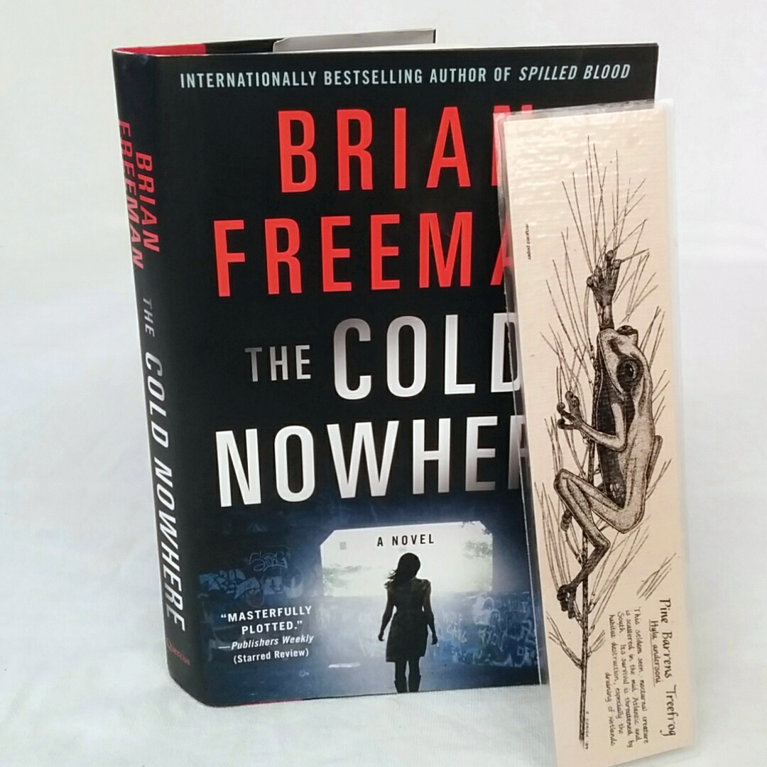 The Cold Nowhere by Brian Freeman plus Bookmark