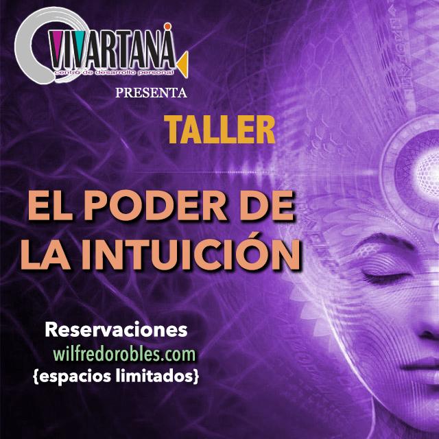 TALLER: El Poder de la Intuición BASICO (PARTE 1)