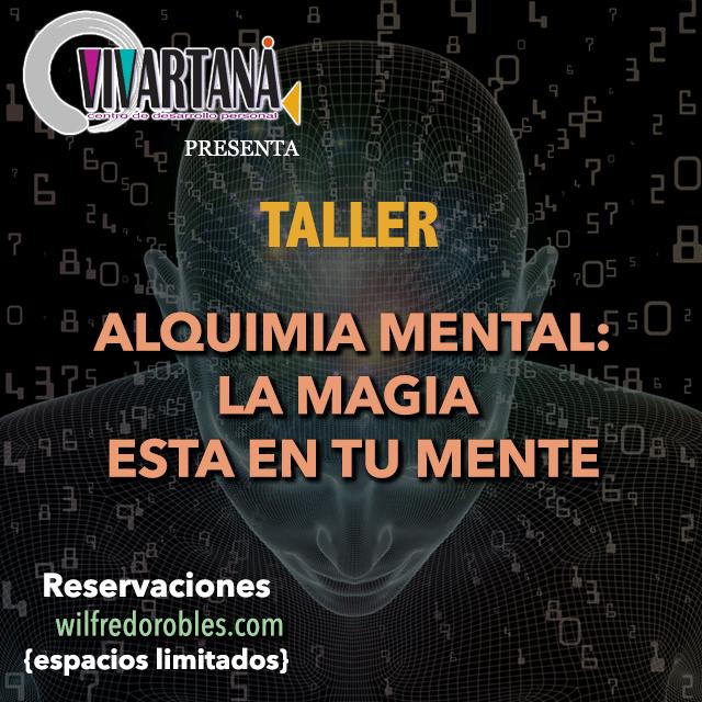 TALLER: Alquimia Mental: La Magia Está en tu Mente