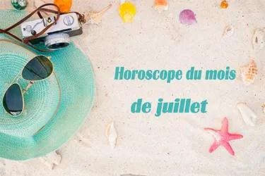 Horoscope juillet 2017