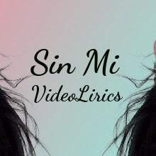 Video Liric Sin Mi