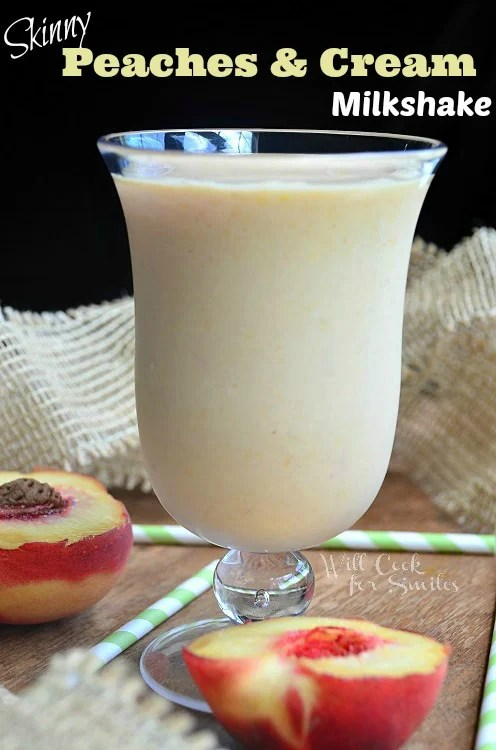 Skinny-Peaches-and-Cream-Milkshake 3 willcookforsmiles.com