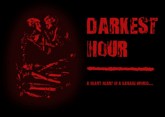 Love as a Weapon (Darkest Hour - The Human Romance)