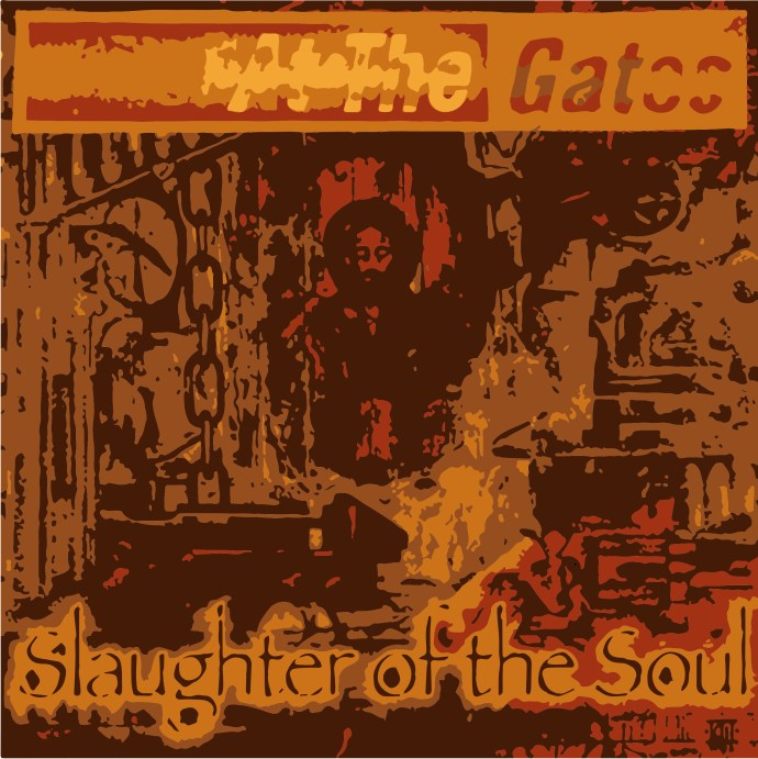 Slaughter of the Soul (At the Gates)
