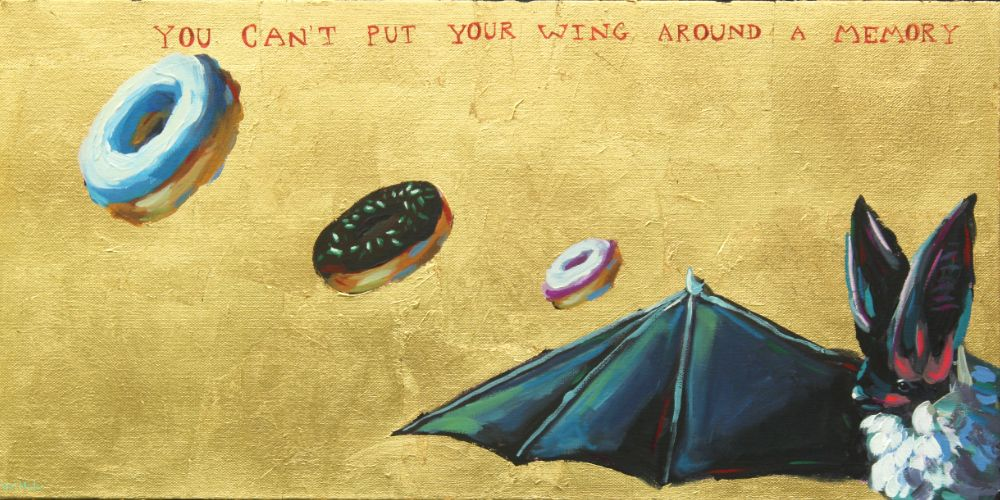 You Can't Put Your Wing Around A Memory Donut Bat Painting