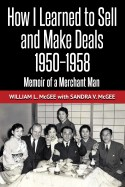 "Cover of ""How I Learned To Sell and Make Deals"" by William L. McGee with a link to book page"