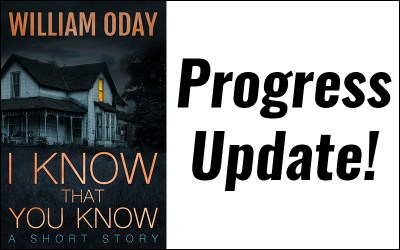 I Know That You Know update…