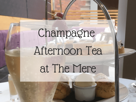 Champagne afternoon tea at The Mere
