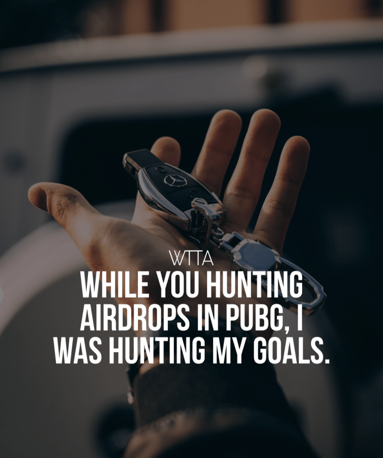 While You Hunting Airdrops In Pubg, I Was Hunting My Goals.