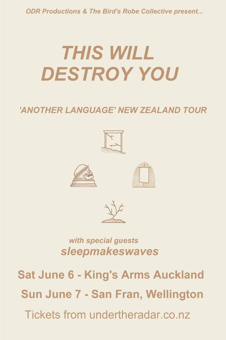 This Will Destroy You sleepmakeswaves San Fran Wellington