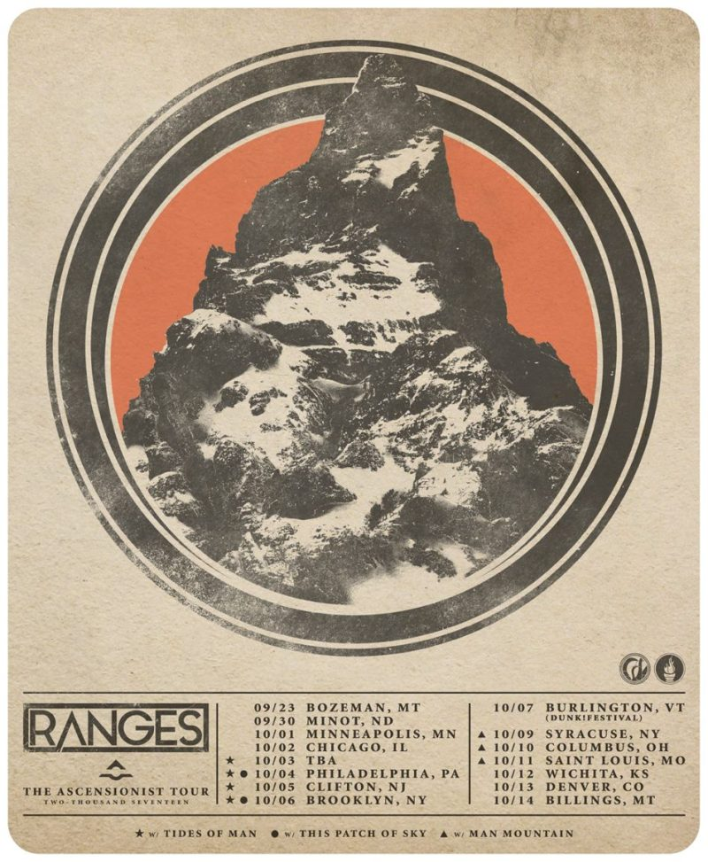Ranges The Asencionist Tour