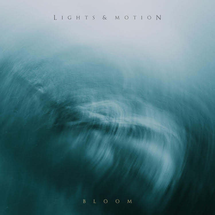 Lights & Motion Bloom EP Cover