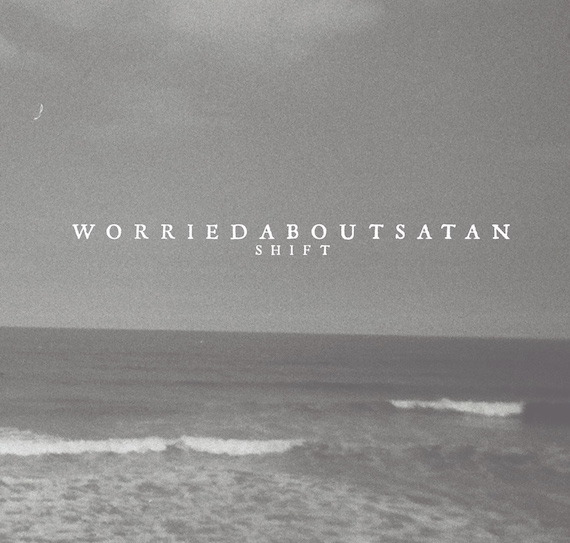 worriedaboutsatan Shift