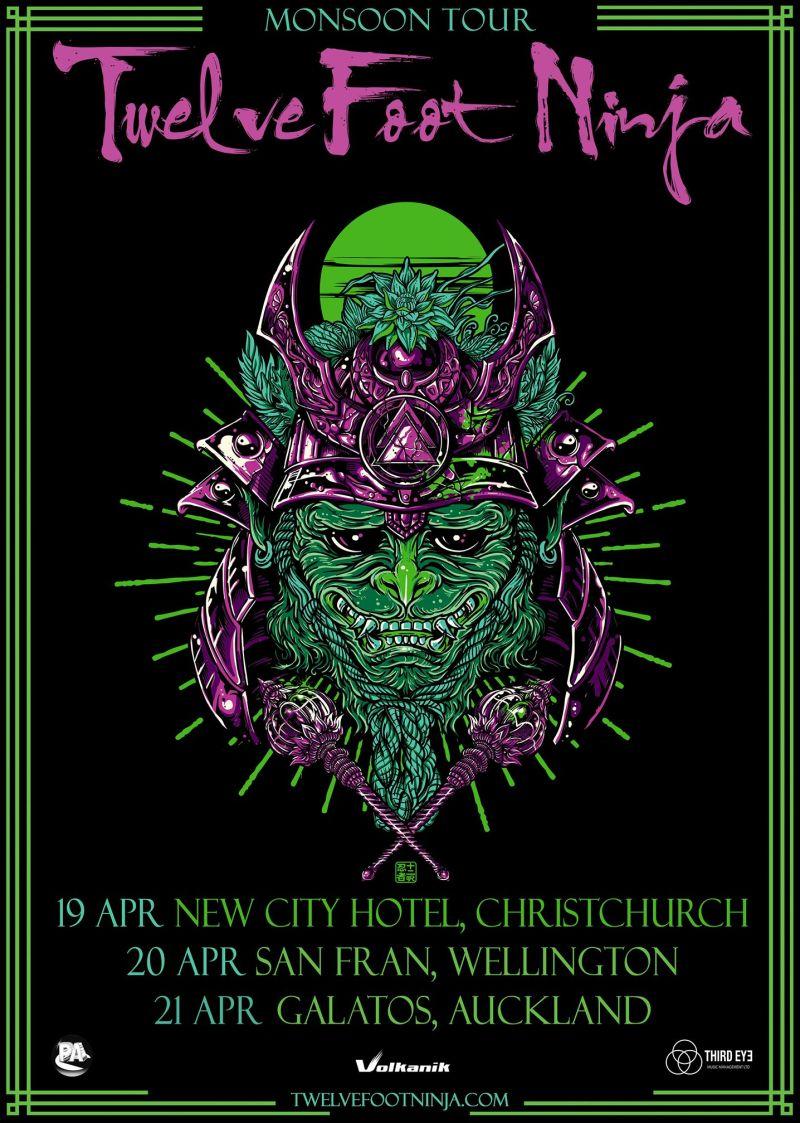 Twelve Foot Ninja NZ Monsoon Tour Poster