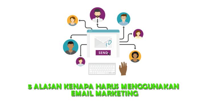 5 alasan kenapa harus email marketing cover copy