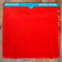 Dire Straits. Making Movies. Tengo Sitio Libre. Blog de Willy Uribe