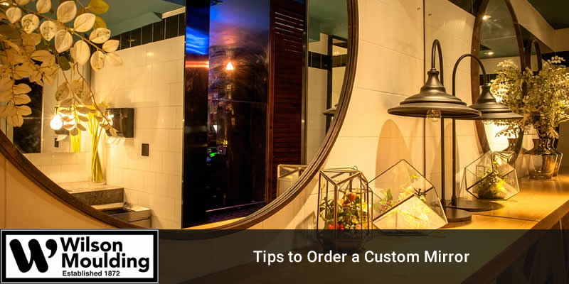 Tips to Order a Custom Mirror