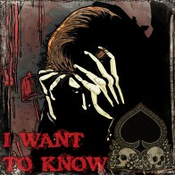 I Want to Know - Artwork © 2017 Wily Bo Walker, Héctor Bustamante. All Rights Reserved