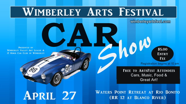 Wimberley Arts Fest Car Show - April 27th