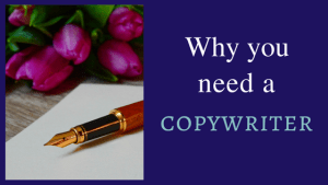 Why do you need a copywriter?