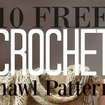 10 Free Crochet Shawl Patterns to Keep You Warm This Winter