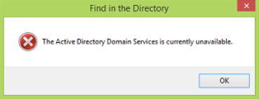 the active directory domain services is currently unavailable