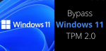 How to Install Windows 11 with Bypassing TPM 2.0 Requirement?
