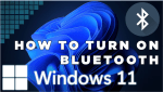 How to Turn on Bluetooth on Windows 11? [Step-by-Step Guide]