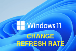 How To Change Monitor Refresh Rate in Windows 11/10/7?