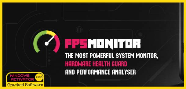 FPS Monitor Crack - Free Download Best FPS Monitor Latest {2019}