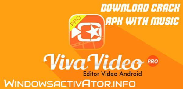 Viva Video editor 7.12.6 - Download Viva Video Maker Crack - APK {2019}