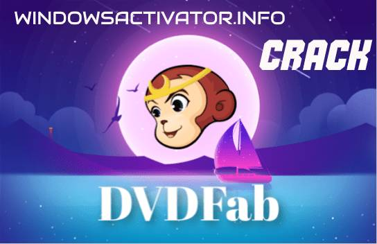 DVDFab 11.5.6 Crack Free Download
