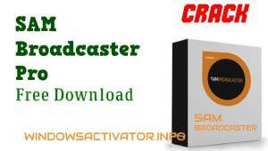 SAM Broadcaster Pro Crack - SAM Broadcaster Full Free Download 2020